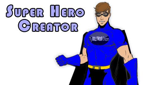 Marvel Superhero Creator | My Hollywood Dream
