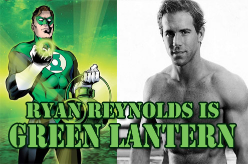 Ryan Reynolds is Green Lantern, Ryan Reynolds is Green Lantern
