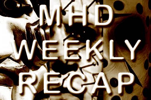 mhd weekly recap v3