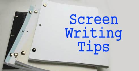 Screen Writing Tips
