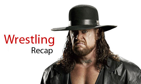 Wrestling Recap, The Undertaker
