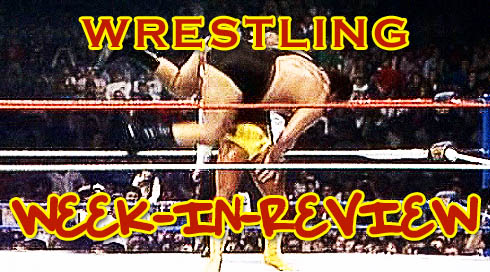 wrestling-weekinreview